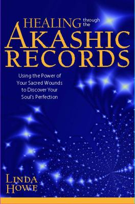 Healing Through the Akashic Records (Large Print 16pt) 9781459616028