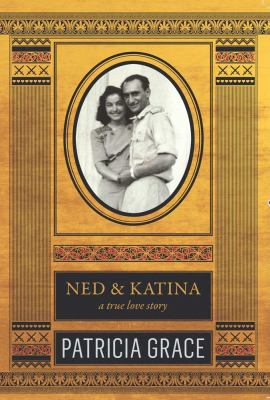 Ned & Katina: A True Love Story (Large Print 16pt) 9781459616363