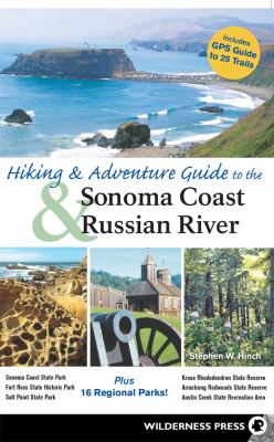 Hiking & Adventure Guide to the Sonoma Coast & Russian River (Large Print 16pt) 9781459618992