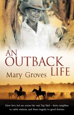 An Outback Life (Large Print 16pt) 9781459622623