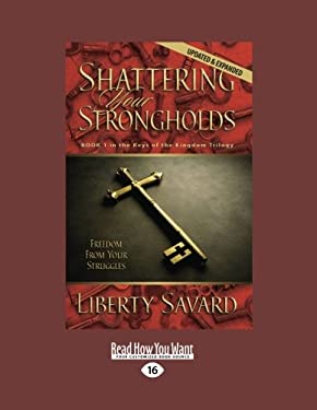 Shattering Your Strongholds (1 Volumes Set) 9781459633261