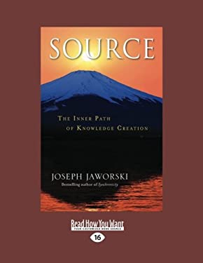 Source: The Inner Path of Knowledge Creation 9781459633896