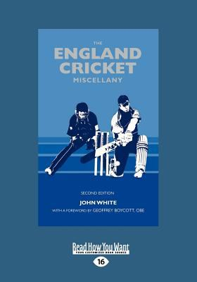 The England Cricket Miscellany (Large Print 16pt)