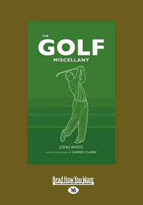 The Golf Miscellany (Large Print 16pt) 9781459635012