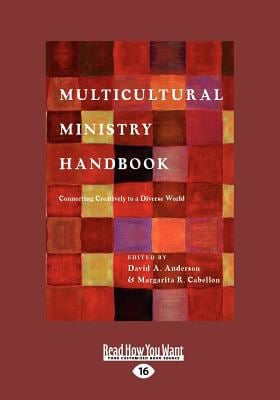 Multicultural Ministry Handbook: Connecting Creatively to a Diverse World (Large Print 16pt) 9781459636149