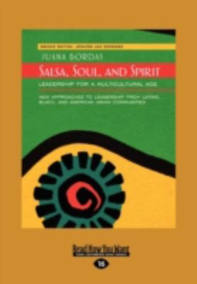 Salsa, Soul, and Spirit: Leadership for a Multicultural Age: Second Edition 9781459636736