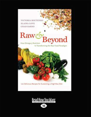 Raw and Beyond: How Omega-3 Nutrition is Transforming the Raw Food Paradigm 9781459641006