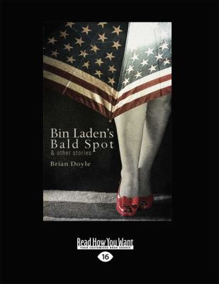 Bin Laden's Bald Spot: And Other Stories 9781459646902