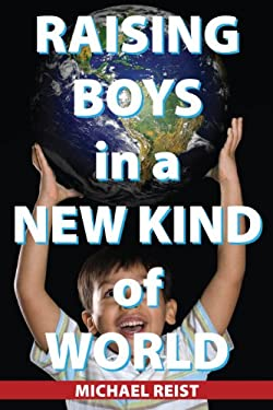 Raising Boys in a New Kind of World 9781459700437