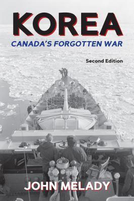 Korea: Canada's Forgotten War 9781459701328