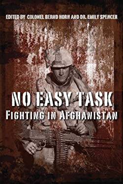 No Easy Task: Fighting in Afghanistan 9781459701625