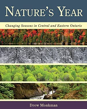 Nature's Year: Changing Seasons in Central and Eastern Ontario 9781459701830
