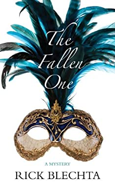 The Fallen One: A Mystery 9781459701960