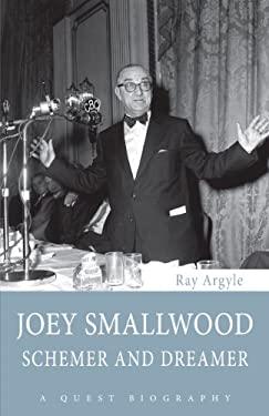 Joey Smallwood: Schemer and Dreamer 9781459703698