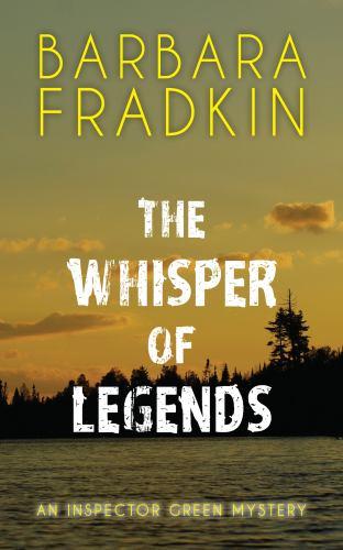 Whisper of Legends : An Inspector Green Mystery