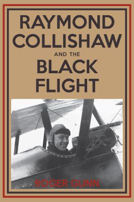 Raymond Collishaw and the Black Flight 9781459706606