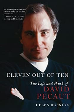 Eleven Out of Ten: The Life and Work of David Pecaut 9781459707924