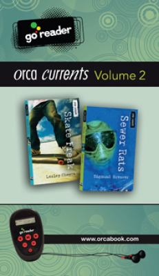 Orca Currents Go Reader, Volume 2: Skate Freak/Sewer Rats [With Earbuds] 9781459800496