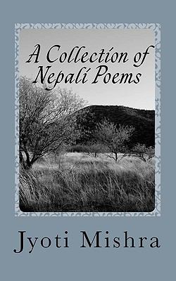A Collection of Nepali Poems 9781450576130