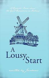 A Lousy Start: A Realistic Book about the Great Depression in Holland