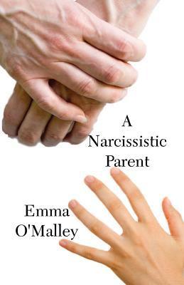 A Narcissistic Parent 9781456036508