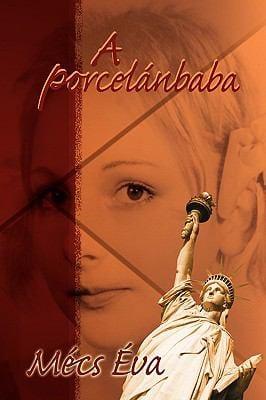 A Porcelanbaba 9781450062183