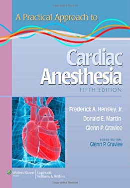 A Practical Approach to Cardiac Anesthesia 9781451137446