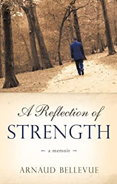 A Reflection of Strength 9781450211826