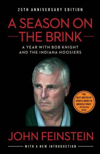 A Season on the Brink: A Year with Bob Knight and the Indiana Hoosiers 9781451650259