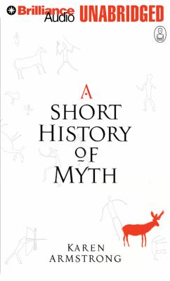 A Short History of Myth 9781455839278
