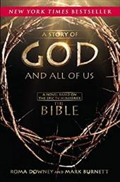 A Story of God and All of Us: Based on the Hit TV Miniseries THE BIBLE 21760849