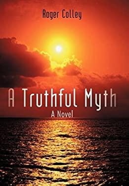 A Truthful Myth 9781450241809