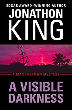 Visible Darkness: A Max Freeman Mystery (Book Two) 9781453209912