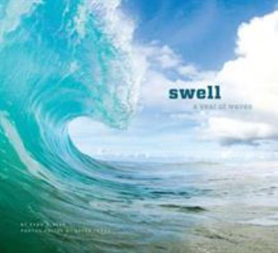 Swell: A Year of Waves 9781452105932