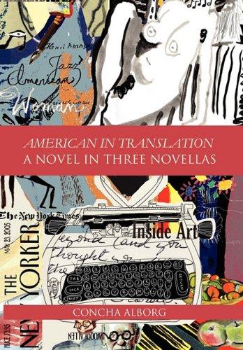 American in Translation: A Novel in Three Novellas 9781456886196