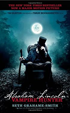 Abraham Lincoln: Vampire Hunter 9781455510184