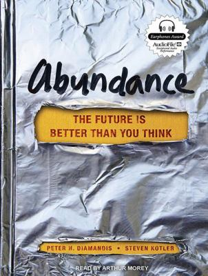 Abundance: The Future Is Better Than You Think 9781452637181