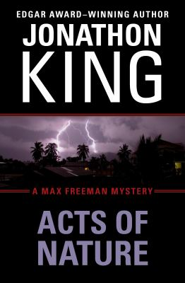 Acts of Nature: A Max Freeman Mystery (Book Five) 9781453209844