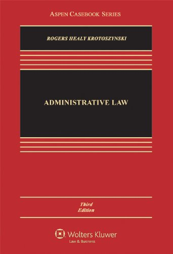 Administrative Law, Third Edition 9781454807049