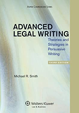 Advanced Legal Writing 3e