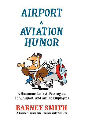 Airport & Aviation Humor 9781453535226
