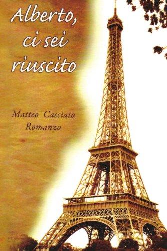 Alberto, CI SEI Riuscito 9781453587515