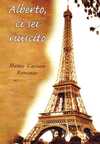 Alberto, CI SEI Riuscito 9781453587522