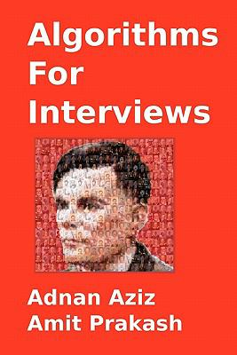 Algorithms for Interviews 9781453792995