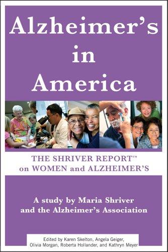 Alzheimer's in America: The Shriver Report on Women and Alzheimer's 9781451639872