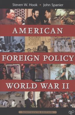 American Foreign Policy Since WWII 19th Edition 9781452226712