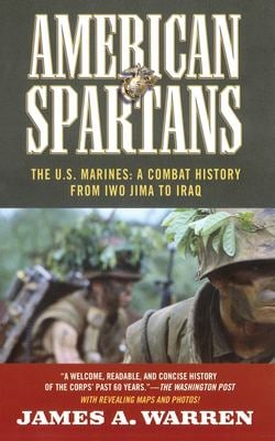 American Spartans: The U.S. Marines: A Combat History from Iwo Jima 9781451607444