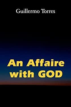 An Affaire with God 9781450015684