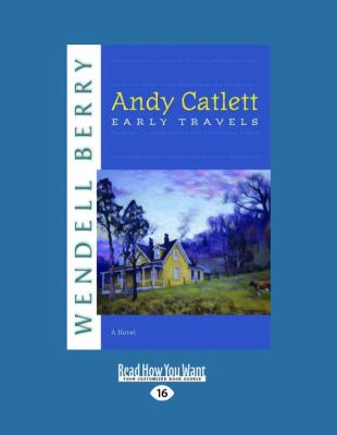 Andy Catlett: Early Travels(a Novel) 9781458780669