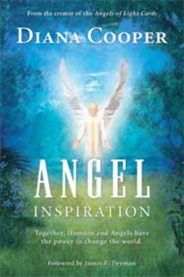 Angel Inspiration: Together, Humans and Angels Have the Power to Change the World (Large Print 16pt) 9781458786531